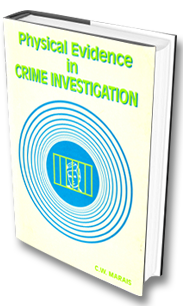 Physical evidnece in crime investigation